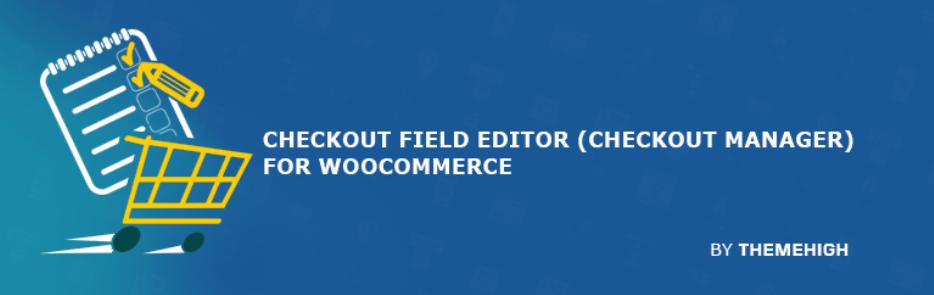 مدیریت فیلدهای صورتحساب در ووکامرس با افزونه Checkout Field Editor