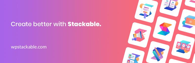 افزونه Stackable / توسعهدهنده صفحهساز گوتنبرگ