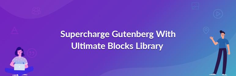 افزونه Ultimate Addons For Gutenberg / توسعهدهنده صفحهساز گوتنبرگ